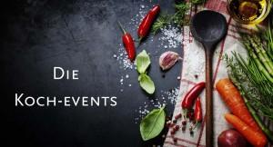 Die Koch-Events