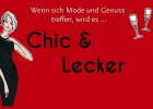 """Chic & Lecker"""