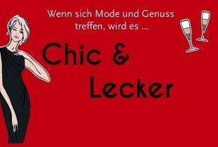 """Chic & Lecker"""